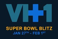 VH1 Super Bowl Blitz - Artist TBD